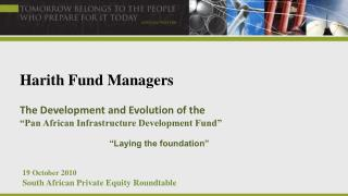 Harith  Fund Managers The Development and Evolution of the