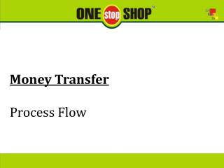 Money Transfer Process Flow
