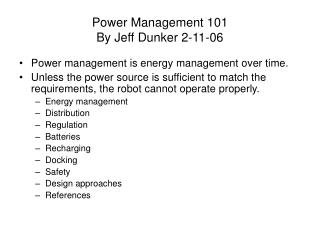Power Management 101 By Jeff Dunker 2-11-06