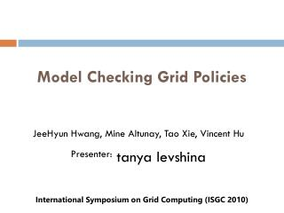 Model Checking Grid Policies