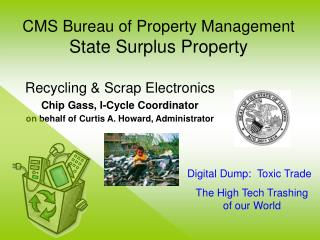 CMS Bureau of Property Management State Surplus Property