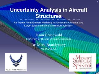 Uncertainty Analysis in Aircraft Structures