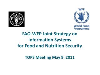 FAO-WFP Joint Strategy on Information Systems  for Food and Nutrition Security