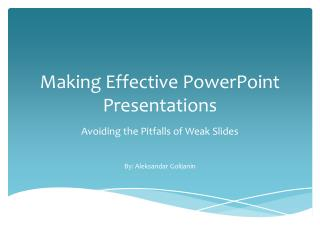 Making Effective PowerPoint Presentations