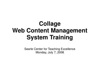 Collage  Web Content Management System Training