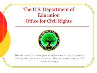The U.S. Department of Education  Office for Civil Rights