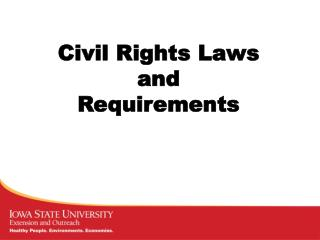 Civil Rights Laws and  Requirements