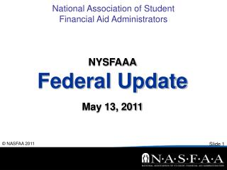 NYSFAAA Federal Update May 13, 2011