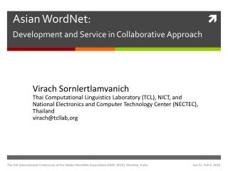 Asian WordNet: Development and Service in Collaborative Approach