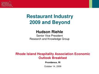 Restaurant Industry  2009 and Beyond