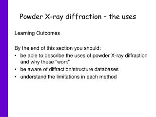 Powder X-ray diffraction – the uses