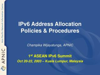 IPv6 Address Allocation Policies & Procedures
