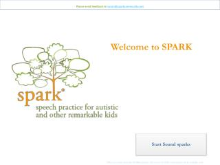 Please send feedback to  susan@sparkcommunity