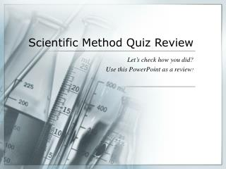 Scientific Method Quiz Review
