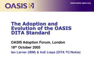 The Adoption and Evolution of the OASIS DITA Standard