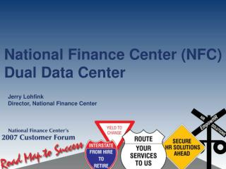 National Finance Center (NFC)  Dual Data Center