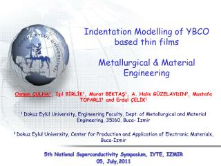 Indentation Modelling of YBCO based thin films Metallurgical & Material  Engineering