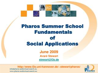 Pharos Summer School  Fundamentals  of  Social Applications