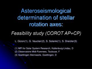 Asteroseismological determination of stellar rotation axes: Feasibility study (COROT AP+CP)