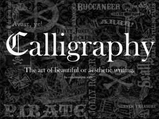 C alligraphy