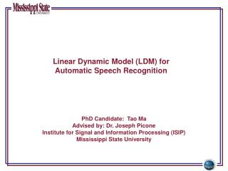 Linear Dynamic Model (LDM) for Automatic Speech Recognition