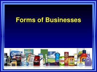 Forms of Businesses