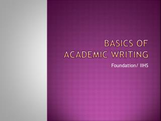 Basics of Academic writing