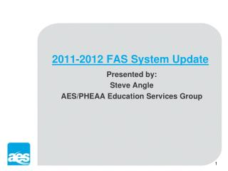 2011-2012 FAS System Update