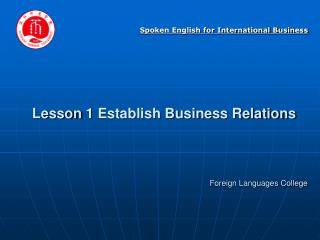 Lesson 1 Establish Business Relations