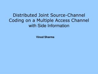 Distributed Joint Source-Channel Coding on a Multiple Access Channel with Side Information