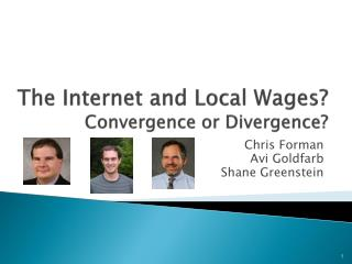 The Internet and Local Wages? Convergence or Divergence?
