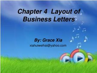 Chapter 4  Layout of Business Letters
