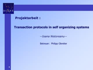 Transaction protocols in self organizing systems
