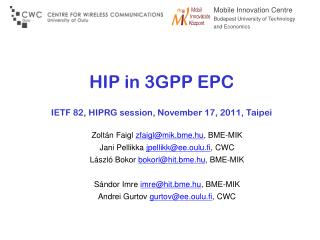HIP in 3GPP EPC IETF 82, HIPRG session, November 17, 2011, Taipei