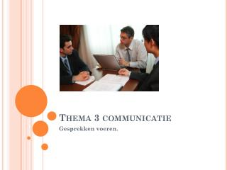 Thema 3 communicatie