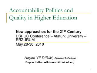Accountability Politics and Quality in Higher Education