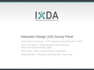 Interaction Design (IxD) Survey Panel