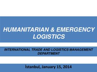 HUMANITARIAN & EMERGENCY LOGISTICS