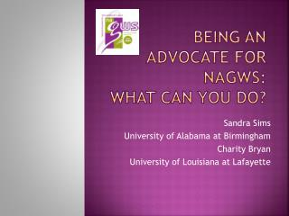 Being an Advocate for NAGWS:  What Can You Do?