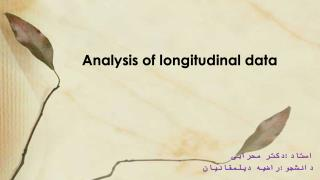 Analysis of longitudinal  data