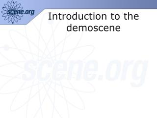 Introduction to the demoscene