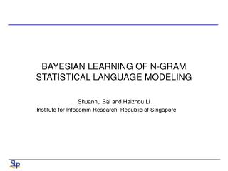 BAYESIAN LEARNING OF N-GRAM STATISTICAL LANGUAGE MODELING