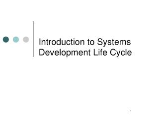 Introduction to Systems Development Life Cycle