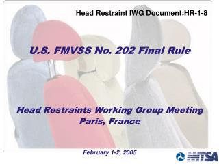 Head Restraints Working Group Meeting Paris, France