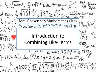 Introduction to  Combining Like-Terms
