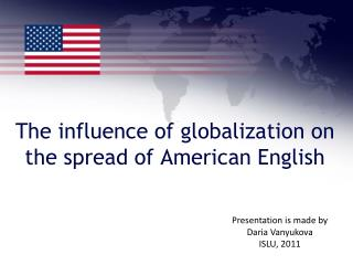 The influence of globalization on the spread of American English
