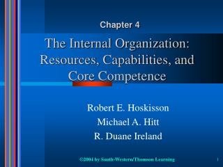The Internal Organization: Resources, Capabilities, and Core Competence