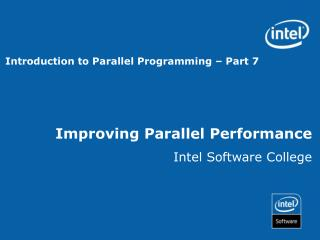 Improving Parallel Performance