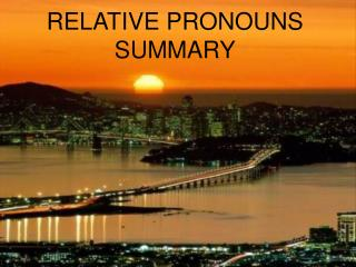 RELATIVE PRONOUNS SUMMARY