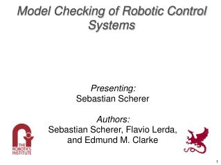 Model Checking of Robotic Control Systems